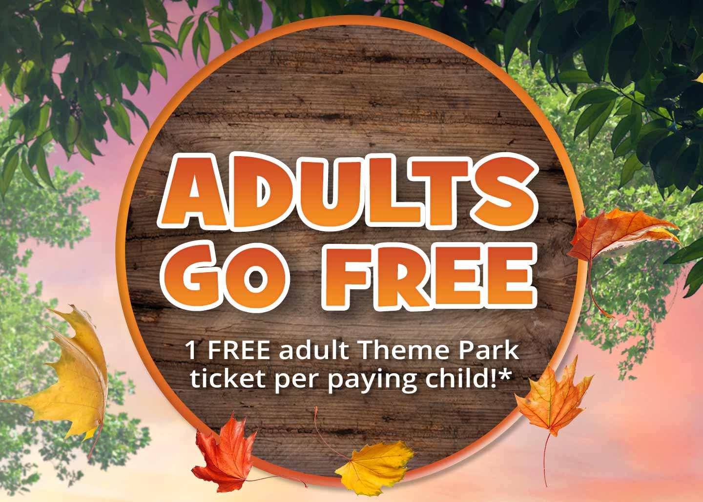 Adults Go FREE offer at Chessington